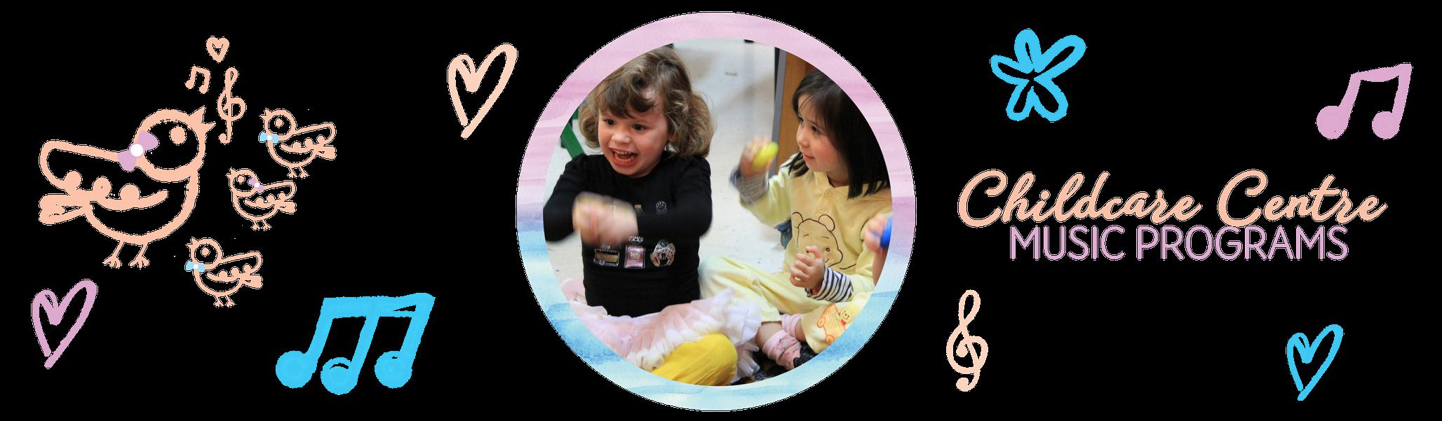 Childcare Ceentre Music Programs